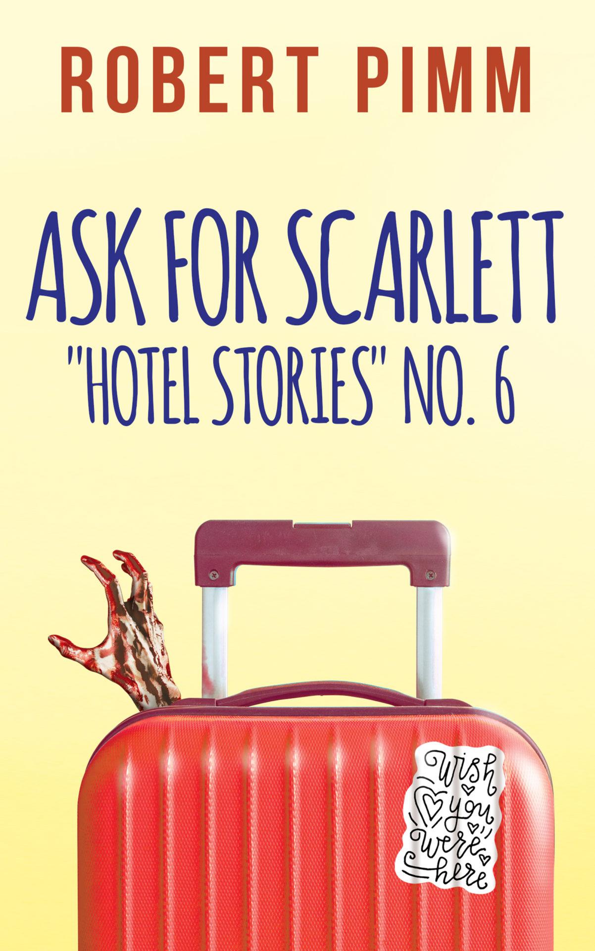 Ask for Scarlett